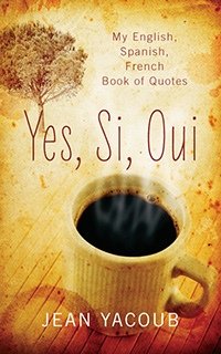 Yes, Si, Oui by Jean Yacoub