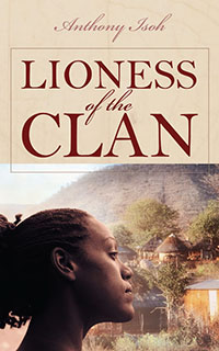 Lioness of the Clan by Anthony Isoh
