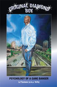 Original Diamond Boy:  Psychology of a Gang Banger