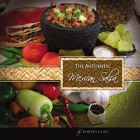 The Authentic Mexican Salsa by Ernesto Gallo