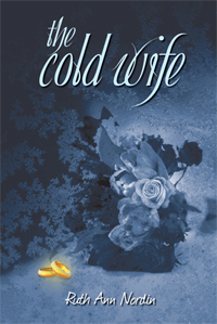 The Cold Wife, by Ruth Ann Nordin