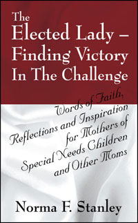 The Elected Lady--Finding Victory in the Challenge