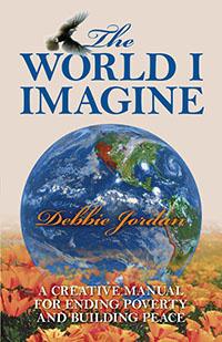 The World I Imagine by Debbie Jordan
