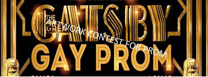 Great Gatsby Gay Prom Artwork Contest