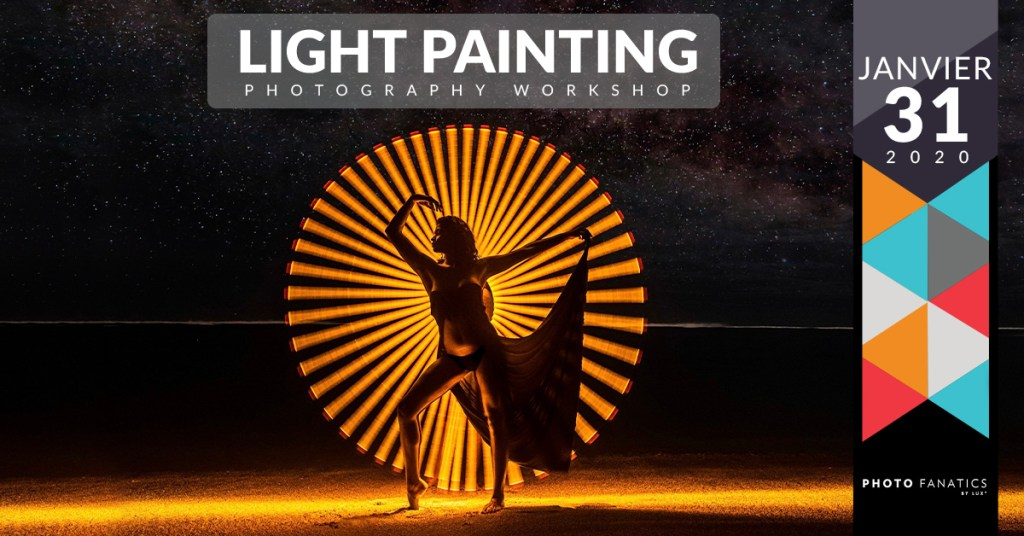 Photo Light Painting Master Class la Reunion