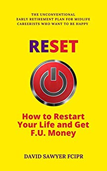 RESET: How to Restart Your Life and Get F.U. Money