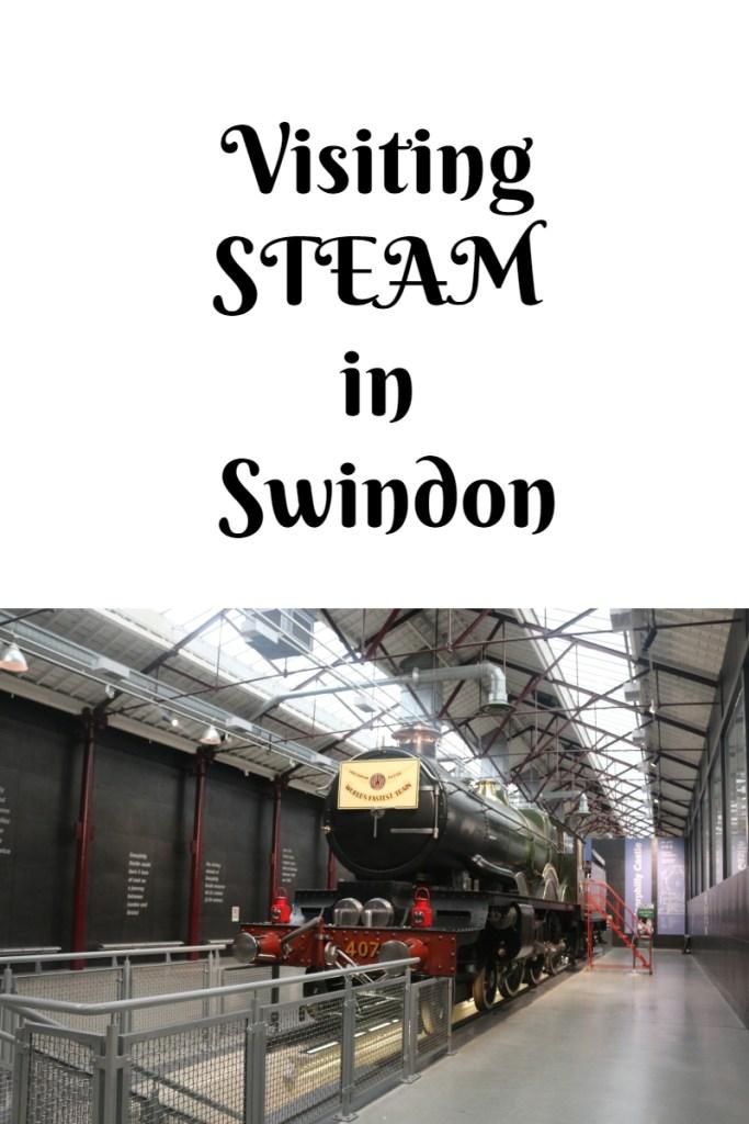 Visiting STEAM in Swindon