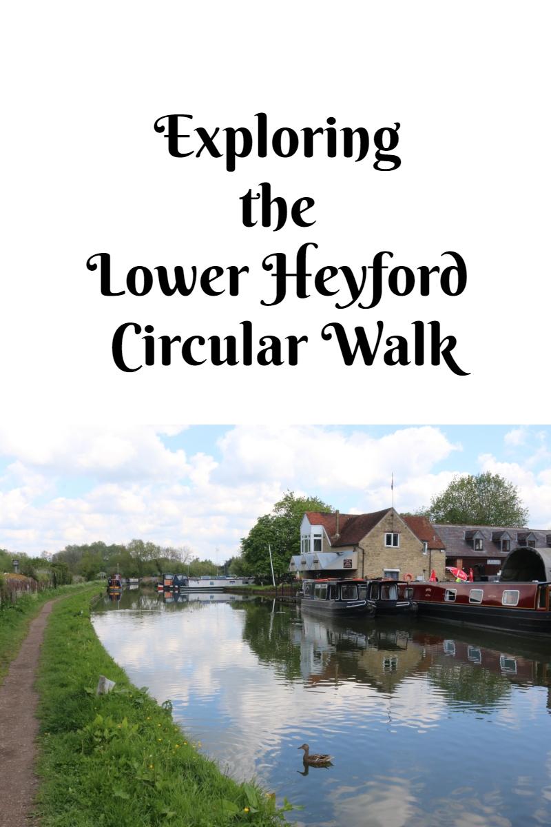 Exploring the Lower Heyford Circular Walk