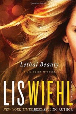 Lethal Beauty (A Mia Quinn Mystery)
