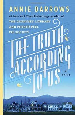 Truth According to Us: A Novel