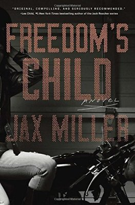 Freedom's Child: A Novel