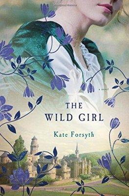 Wild Girl: A Novel
