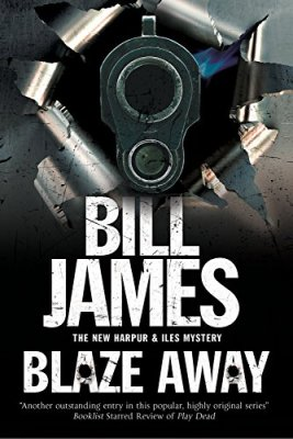 Blaze Away: A Harpur & Isles British police procedural