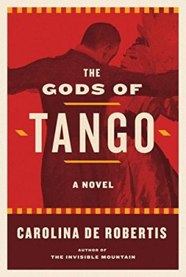 Gods of Tango: A novel