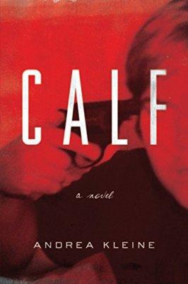 Calf: A Novel