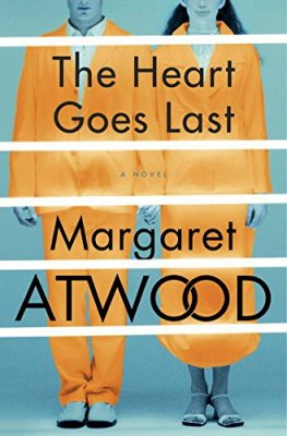 Heart Goes Last: A Novel (Positron)