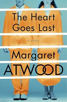 Heart Goes Last: A Novel (Positron)