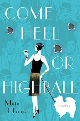 Come Hell or Highball: A Mystery (Discreet Retrieval Agency Mysteries)