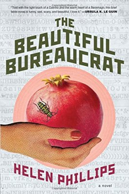 Beautiful Bureaucrat: A Novel
