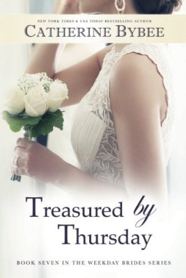 Treasured by Thursday (Weekday Brides Series)