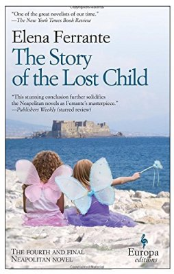 Story of the Lost Child: The fourth and final Neapolitan novel