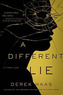 Different Lie: A Novel