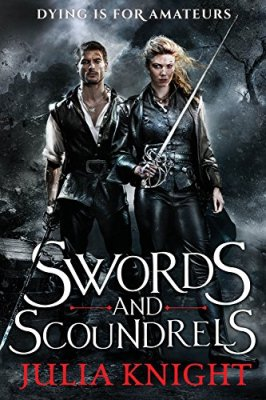 Swords and Scoundrels (The Duelists Trilogy)