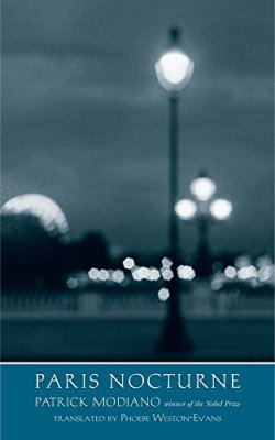 Paris Nocturne (The Margellos World Republic of Letters)