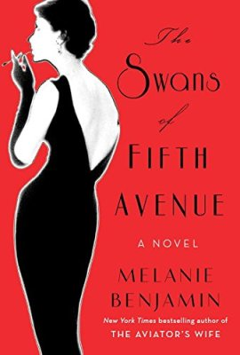 Swans of Fifth Avenue: A Novel