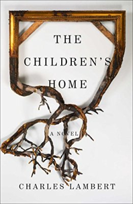 Children's Home: A Novel