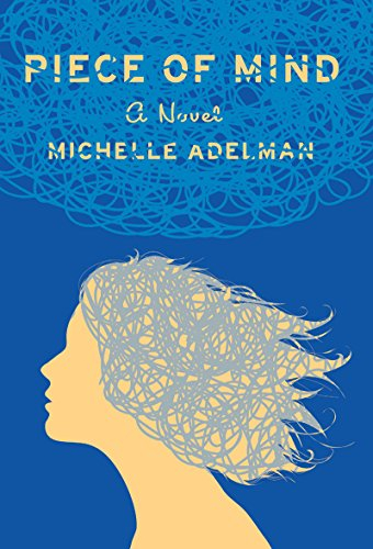 Piece of Mind: A Novel