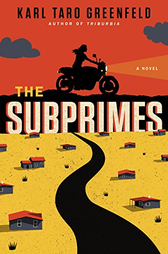 Subprimes: A Novel