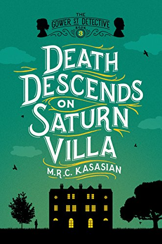 Death Descends on Saturn Villa: The Gower Street Detective