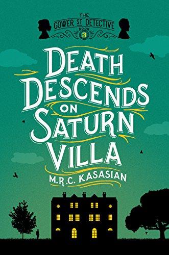 Death Descends on Saturn Villa: The Gower Street Detective