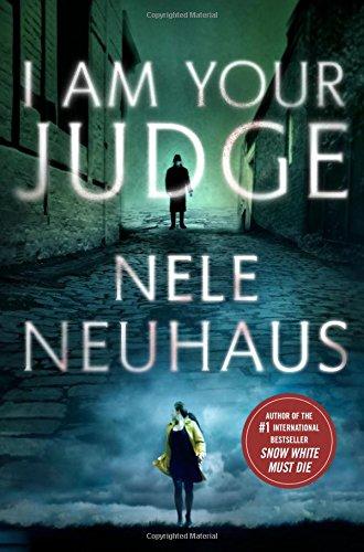 I Am Your Judge: A Novel