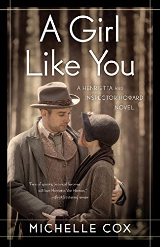 Girl Like You: A Henrietta and Inspector Howard Novel