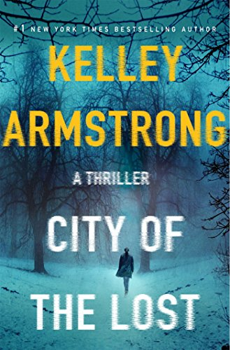 City of the Lost: A Thriller (Casey Duncan Novels)