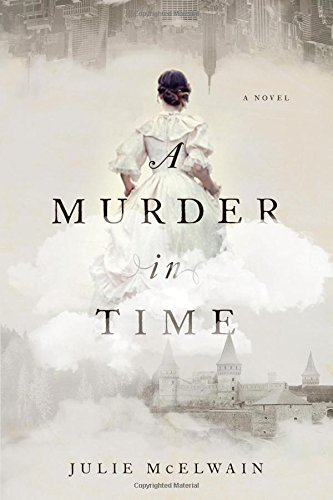 Murder in Time: A Novel