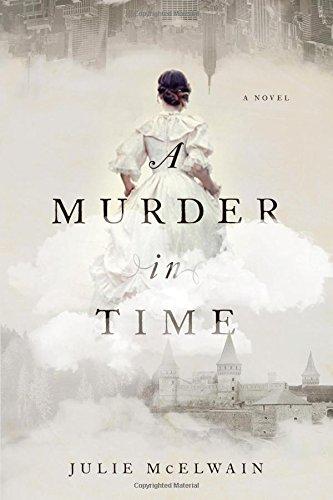 Murder in Time: A Novel