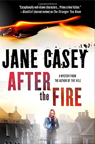 After the Fire (Maeve Kerrigan Novels)