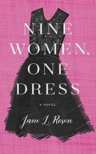Nine Women, One Dress: A Novel