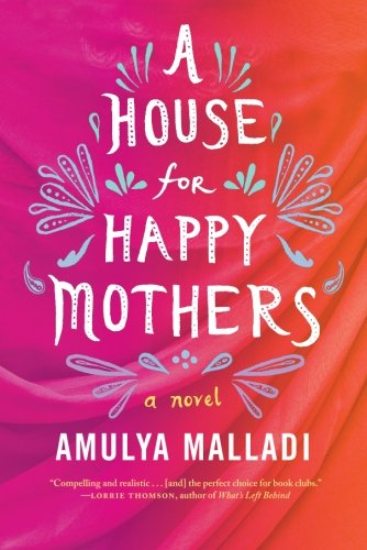 House for Happy Mothers: A Novel
