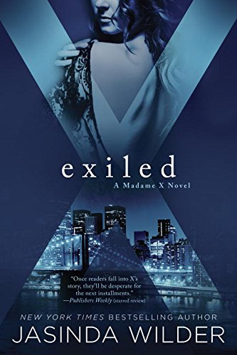 Exiled (A Madame X Novel)