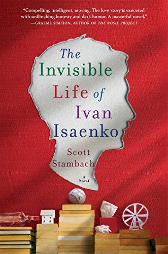 Invisible Life of Ivan Isaenko: A Novel