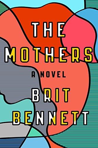 Mothers: A Novel