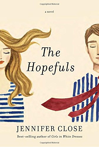Hopefuls: A novel
