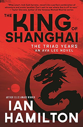 King of Shanghai: The Triad Years