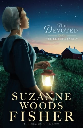 Devoted: A Novel (The Bishop's Family)