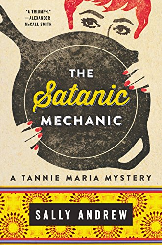 Satanic Mechanic: A Tannie Maria Mystery
