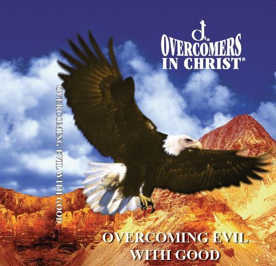 Overcoming Evil With Good DVD Overcomers In Christ Christian Christ Centered Faith Based
